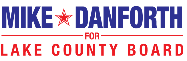 Mike Danforth – Lake County Board – 17th District